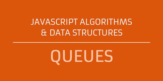 Javascript Queues
