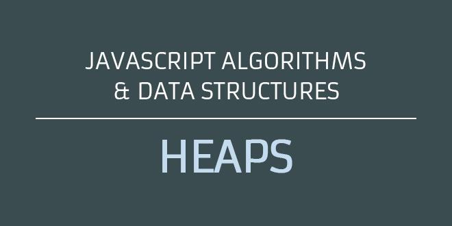 javascript heaps